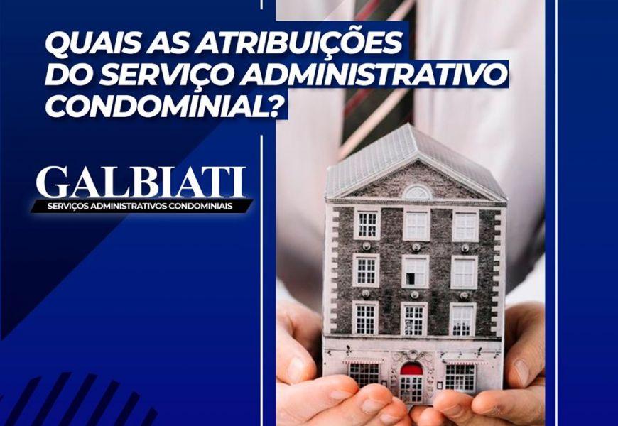 Quais as atribuições do serviço administrativo condominial.